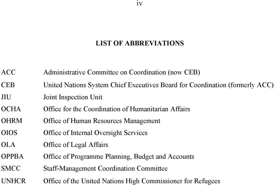 Humanitarian Affairs Office of Human Resources Management Office of Internal Oversight Services Office of Legal Affairs Office of