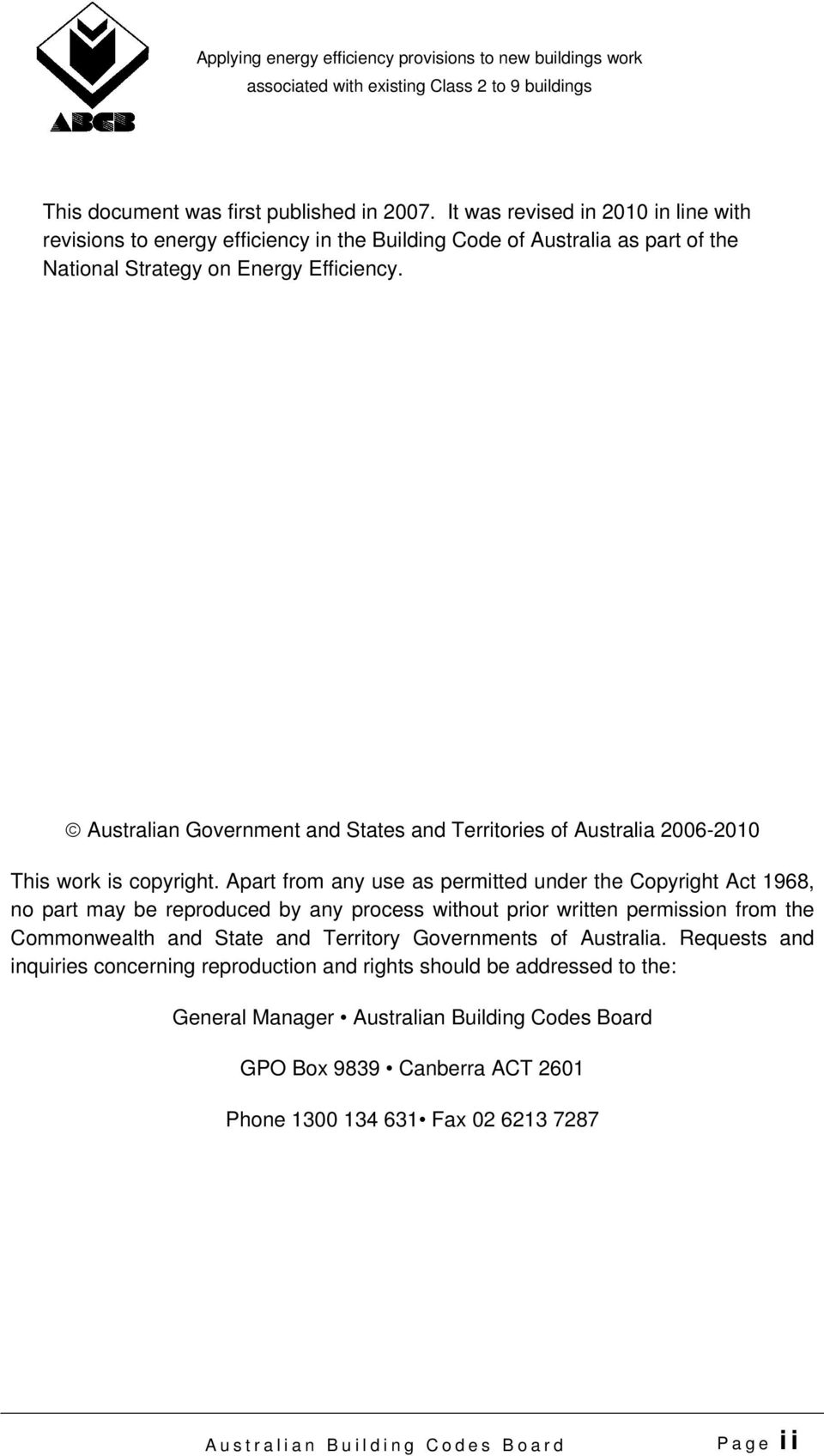Australian Government and States and Territories of Australia 2006-2010 This work is copyright.