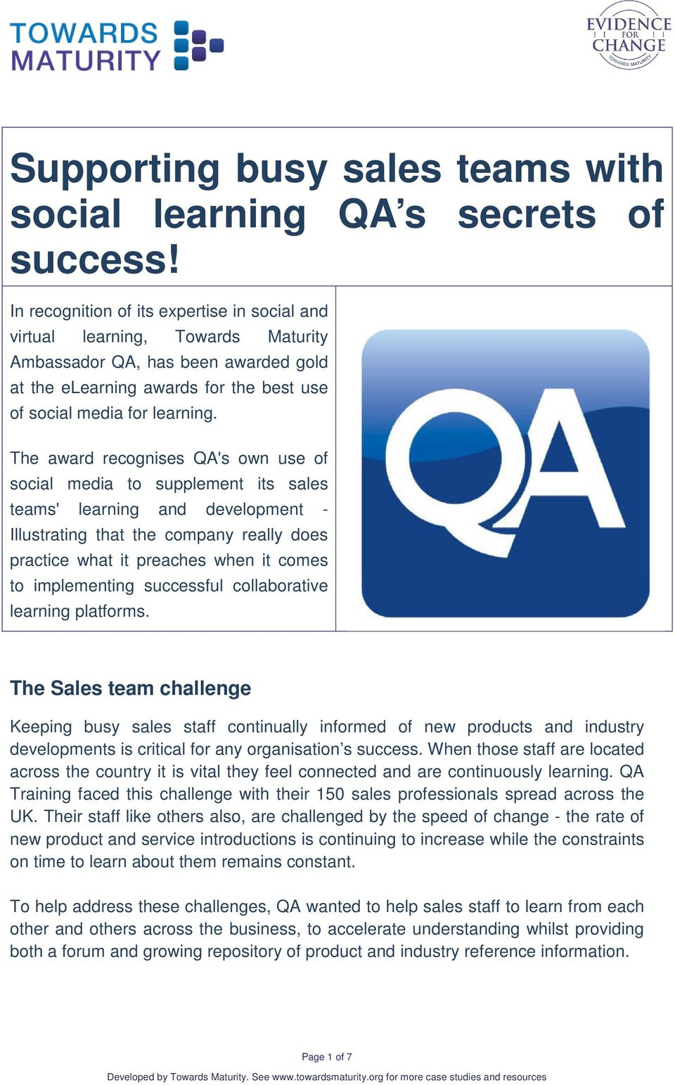 The award recognises QA's own use of social media to supplement its sales teams' learning and development - Illustrating that the company really does practice what it preaches when it comes to