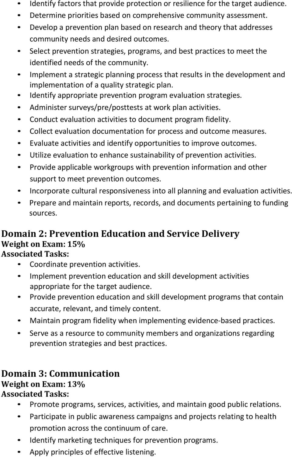 Select prevention strategies, programs, and best practices to meet the identified needs of the community.