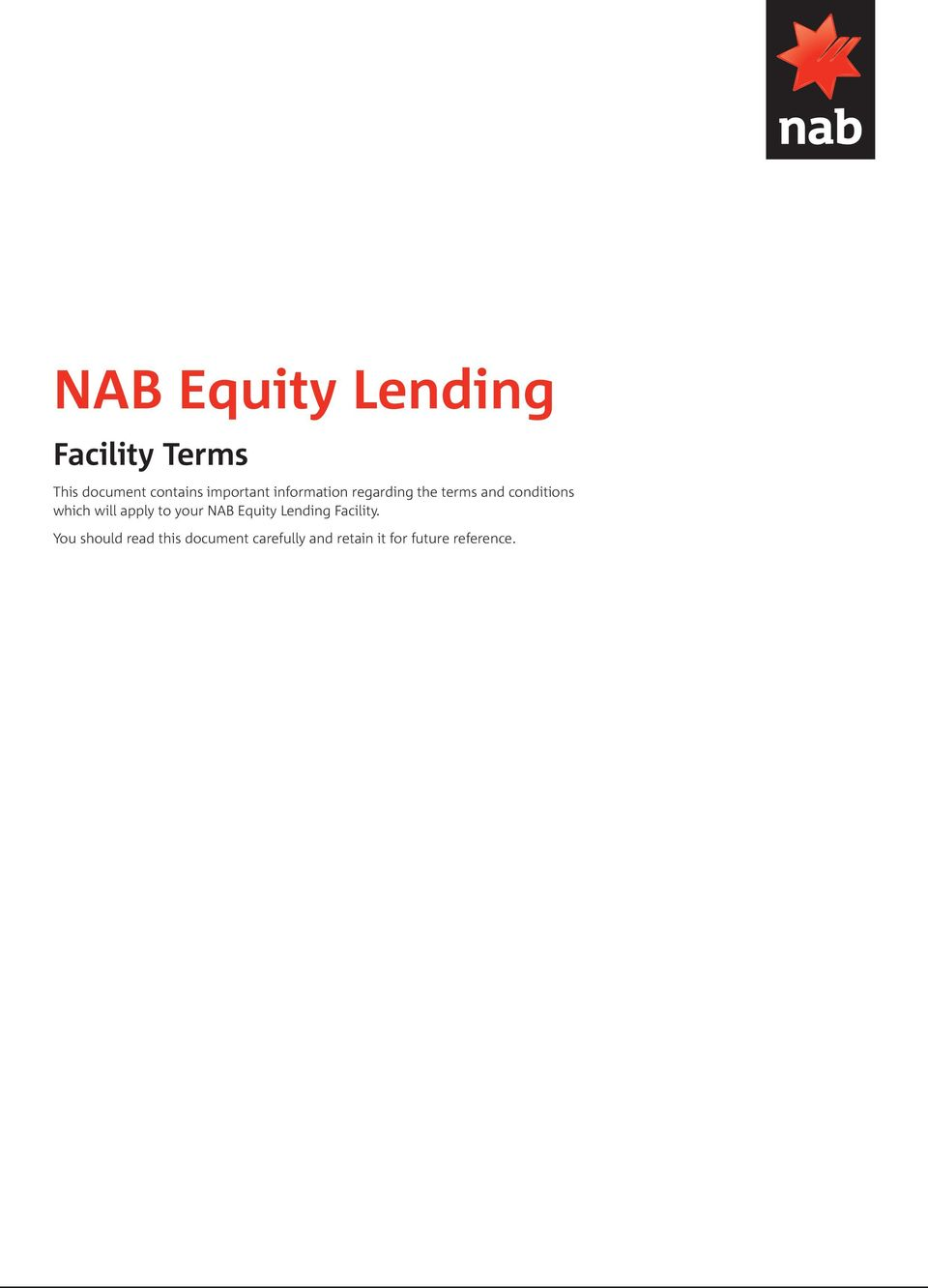 which will apply to your NAB Equity Lending Facility.