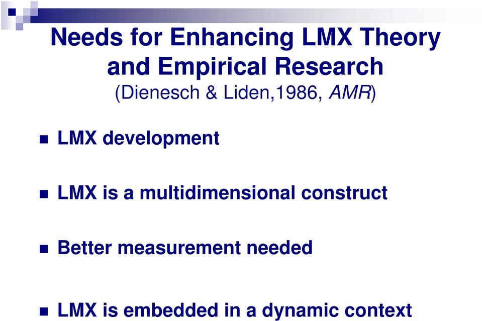 development LMX is a multidimensional construct