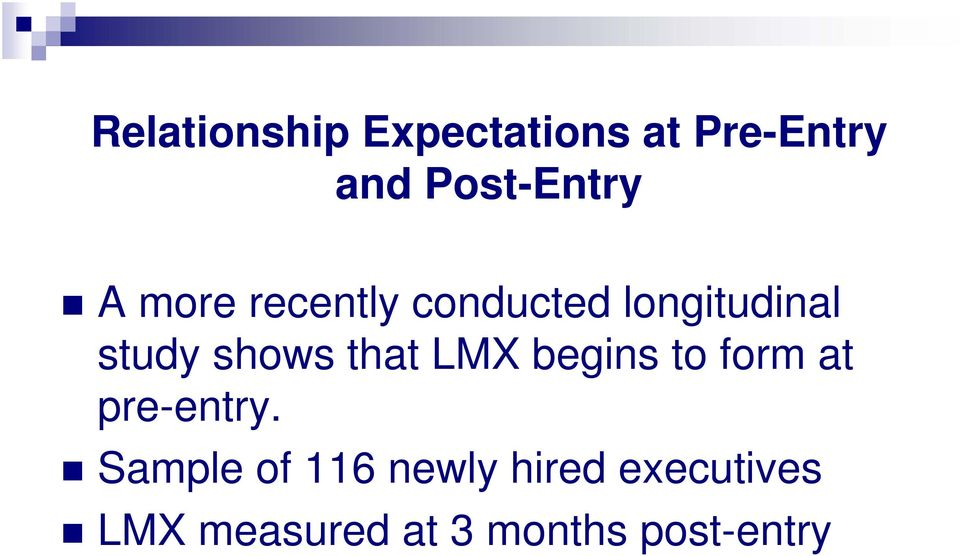 that LMX begins to form at pre-entry.