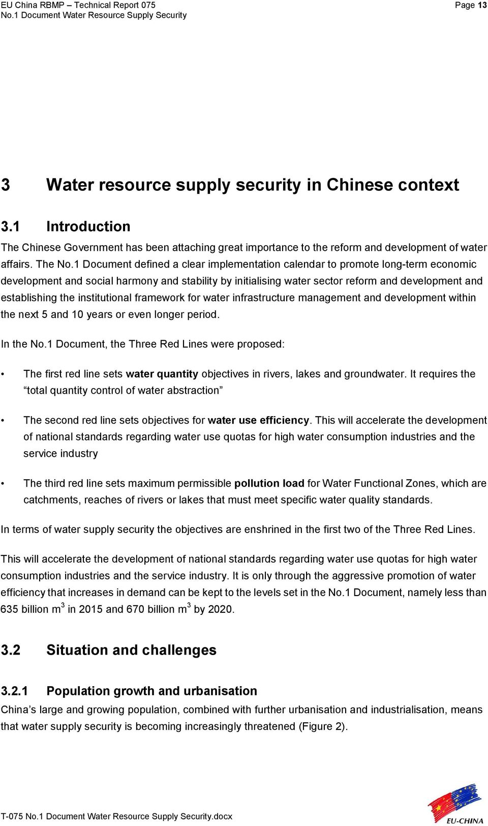 1 Document defined a clear implementation calendar to promote long-term economic development and social harmony and stability by initialising water sector reform and development and establishing the
