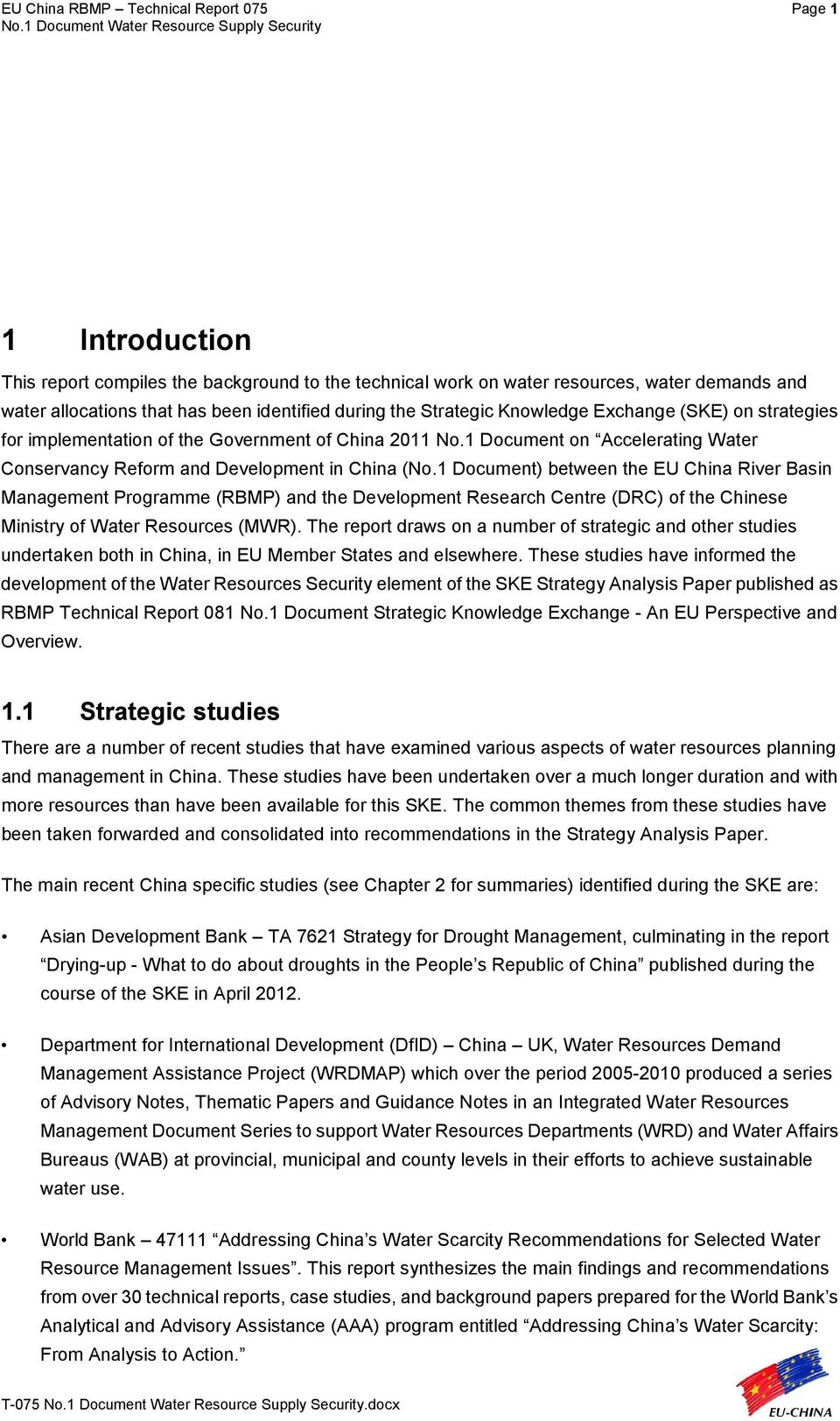 1 Document) between the EU China River Basin Management Programme (RBMP) and the Development Research Centre (DRC) of the Chinese Ministry of Water Resources (MWR).