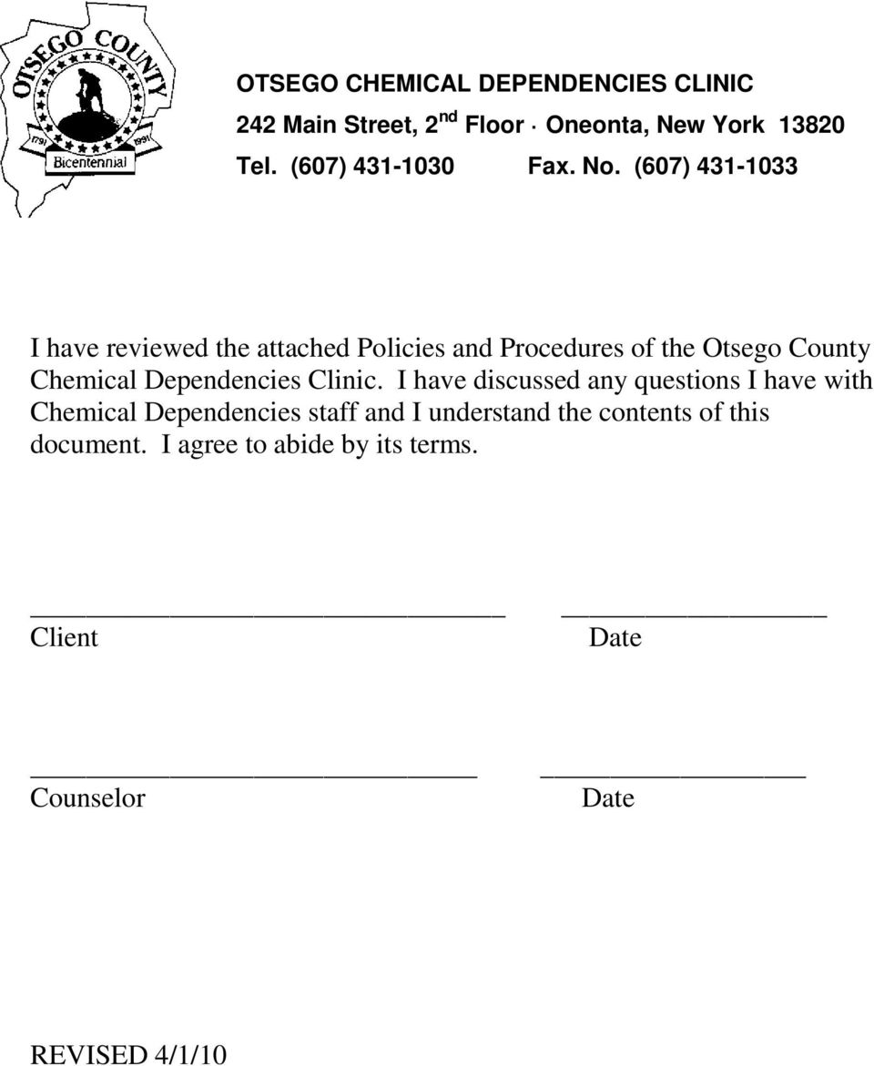 (607) 431-1033 I have reviewed the attached Policies and Procedures of the Otsego County Chemical