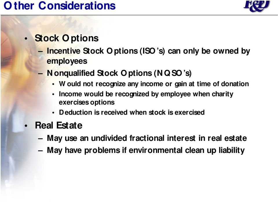 be recognized by employee when charity exercises options Deduction is received when stock is exercised Real