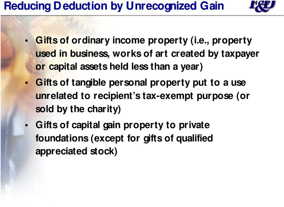 tangible personal property put to a use unrelated to recipient s tax-exempt purpose (or sold by the