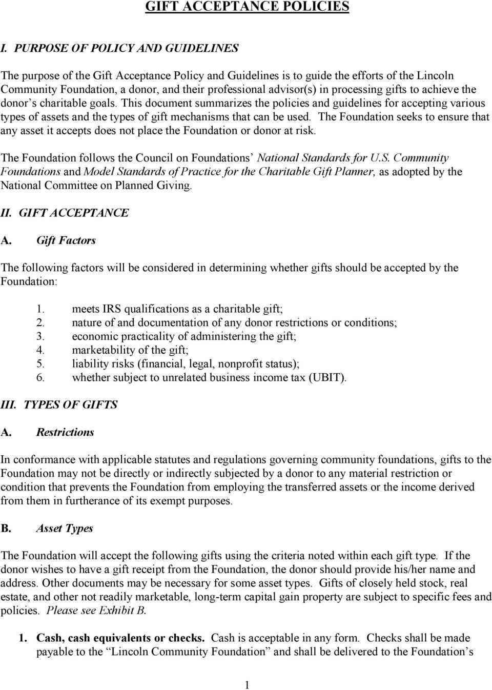 processing gifts to achieve the donor s charitable goals. This document summarizes the policies and guidelines for accepting various types of assets and the types of gift mechanisms that can be used.