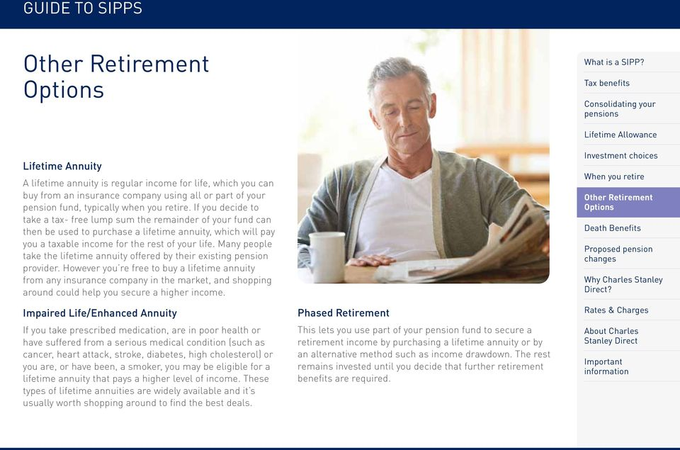 Many people take the lifetime annuity offered by their existing pension provider.