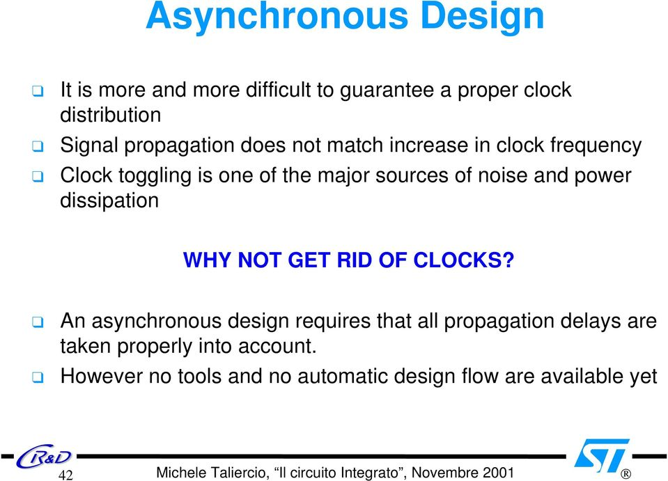 noise and power dissipation WHY NOT GET RID OF CLOCKS?