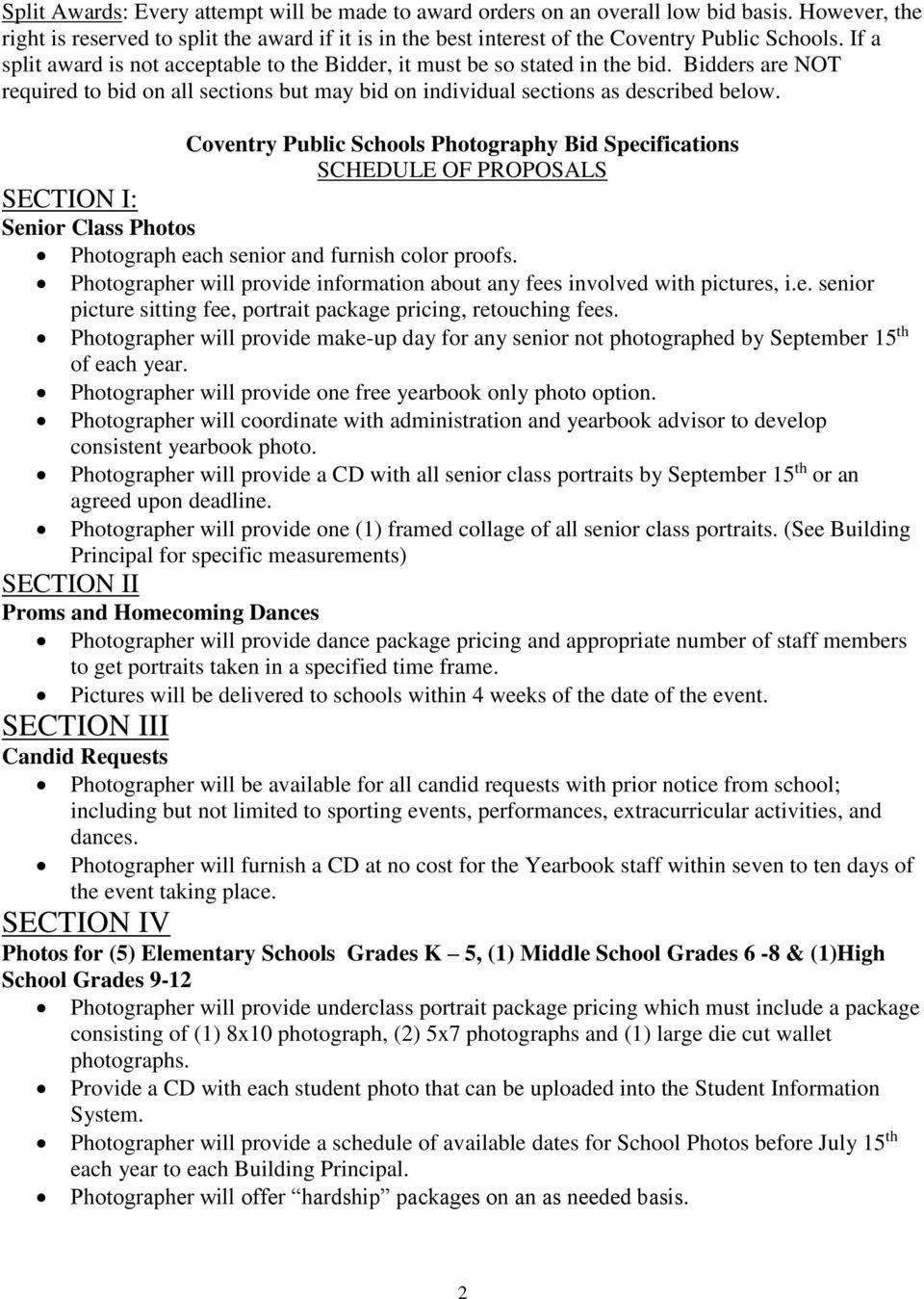 SECTION I: Coventry Public Schools Photography Bid Specifications SCHEDULE OF PROPOSALS Senior Class Photos Photograph each senior and furnish color proofs.