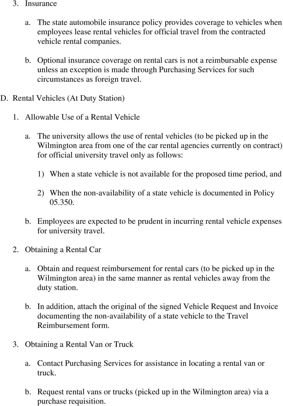 Rental Vehicles (At Duty Station) 1. Allowable Use of a Rental Vehicle a.