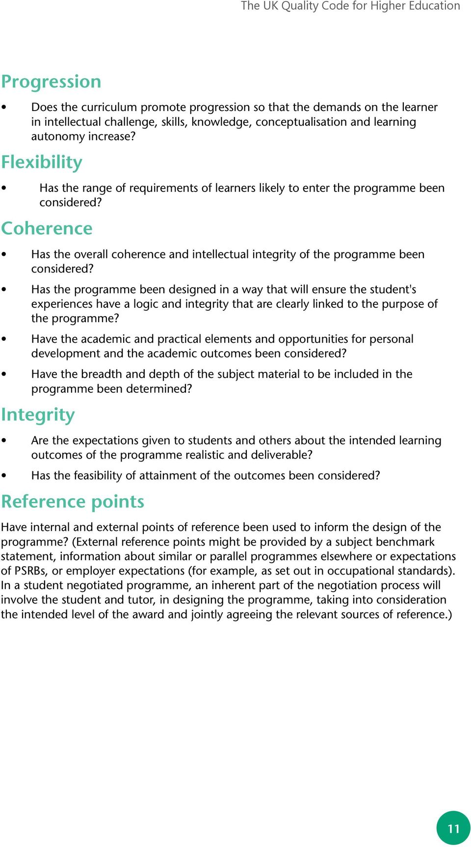 Coherence Has the overall coherence and intellectual integrity of the programme been considered?