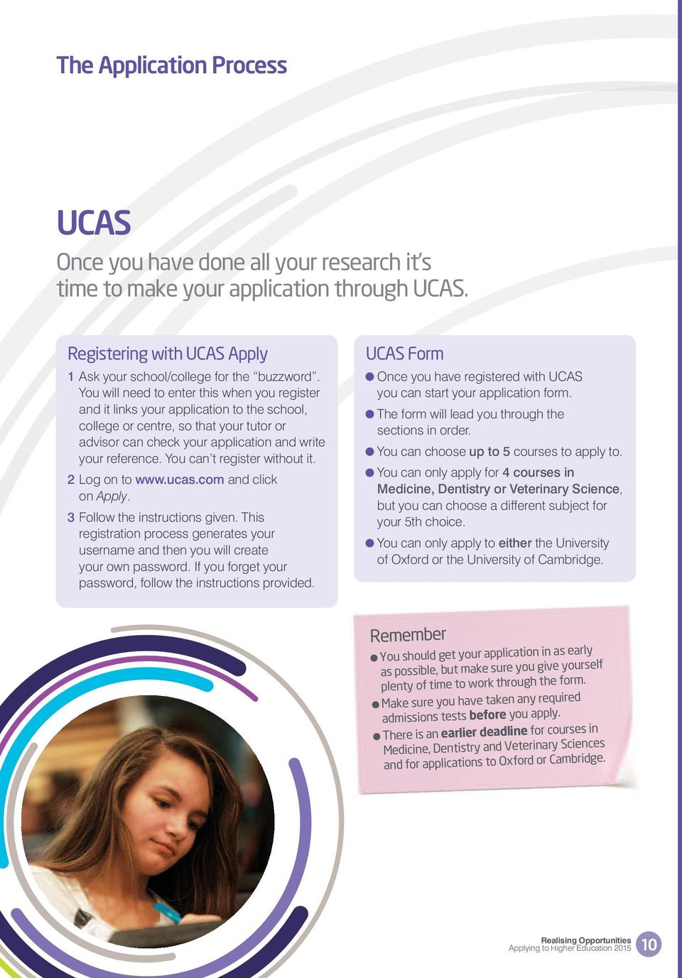 You can t register without it. 2 Log on to www.ucas.com and click on Apply. 3 Follow the instructions given.