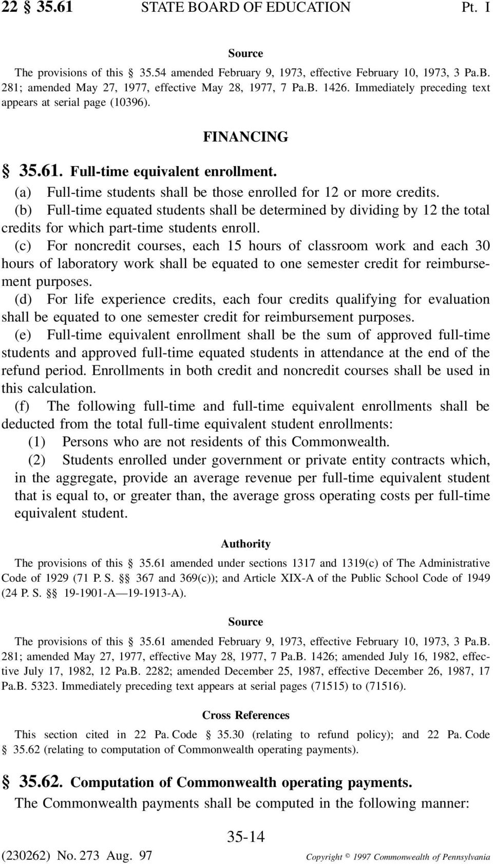 (b) Full-time equated students shall be determined by dividing by 12 the total credits for which part-time students enroll.