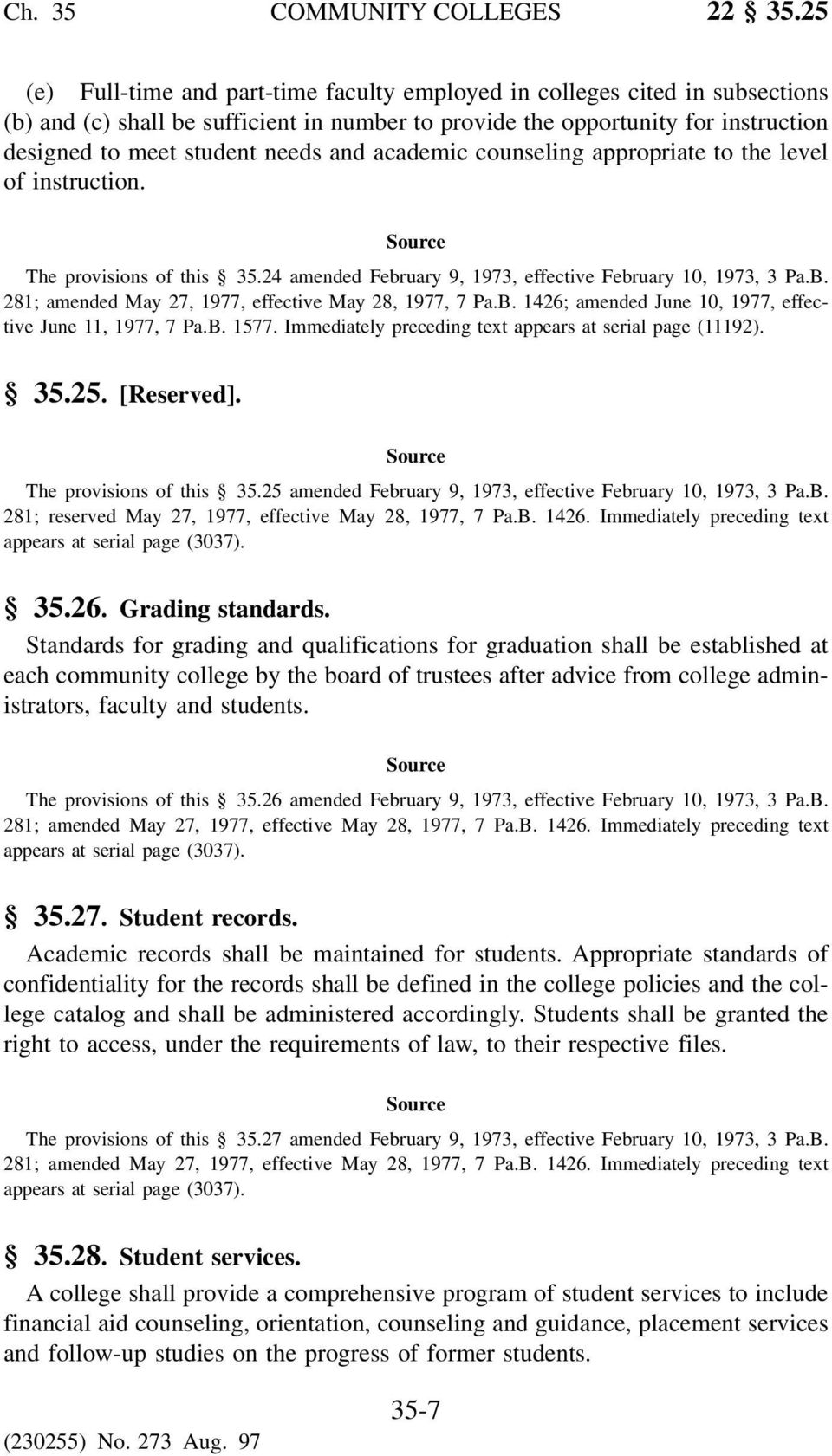 and academic counseling appropriate to the level of instruction. The provisions of this 35.24 amended February 9, 1973, effective February 10, 1973, 3 Pa.B.