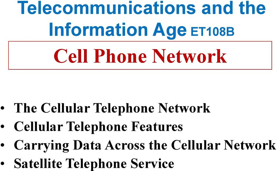 Cellular Telephone Features Carrying Data Across