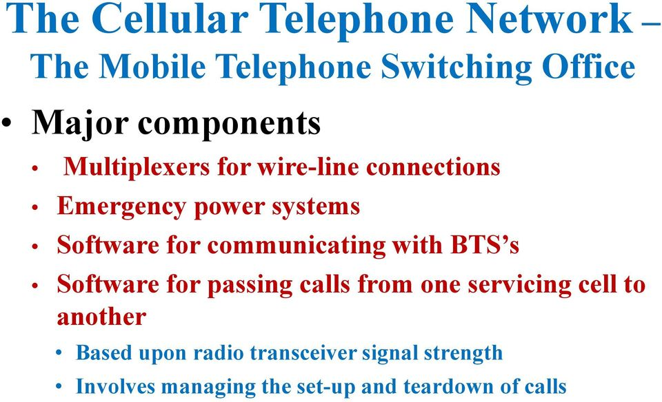 BTS s Software for passing calls from one servicing cell to another Based upon