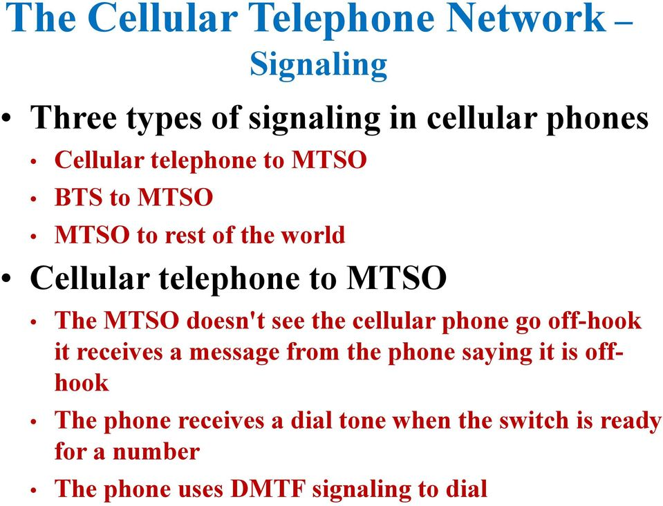 cellular phone go off-hook it receives a message from the phone saying it is offhook The