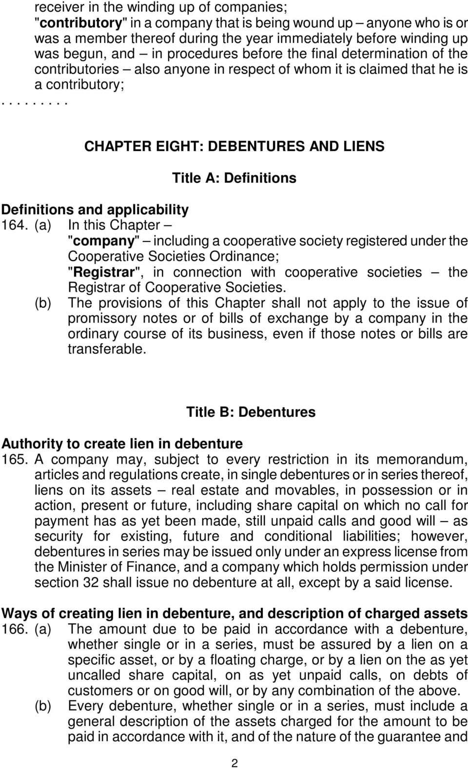........ CHAPTER EIGHT: DEBENTURES AND LIENS Title A: Definitions Definitions and applicability 164.