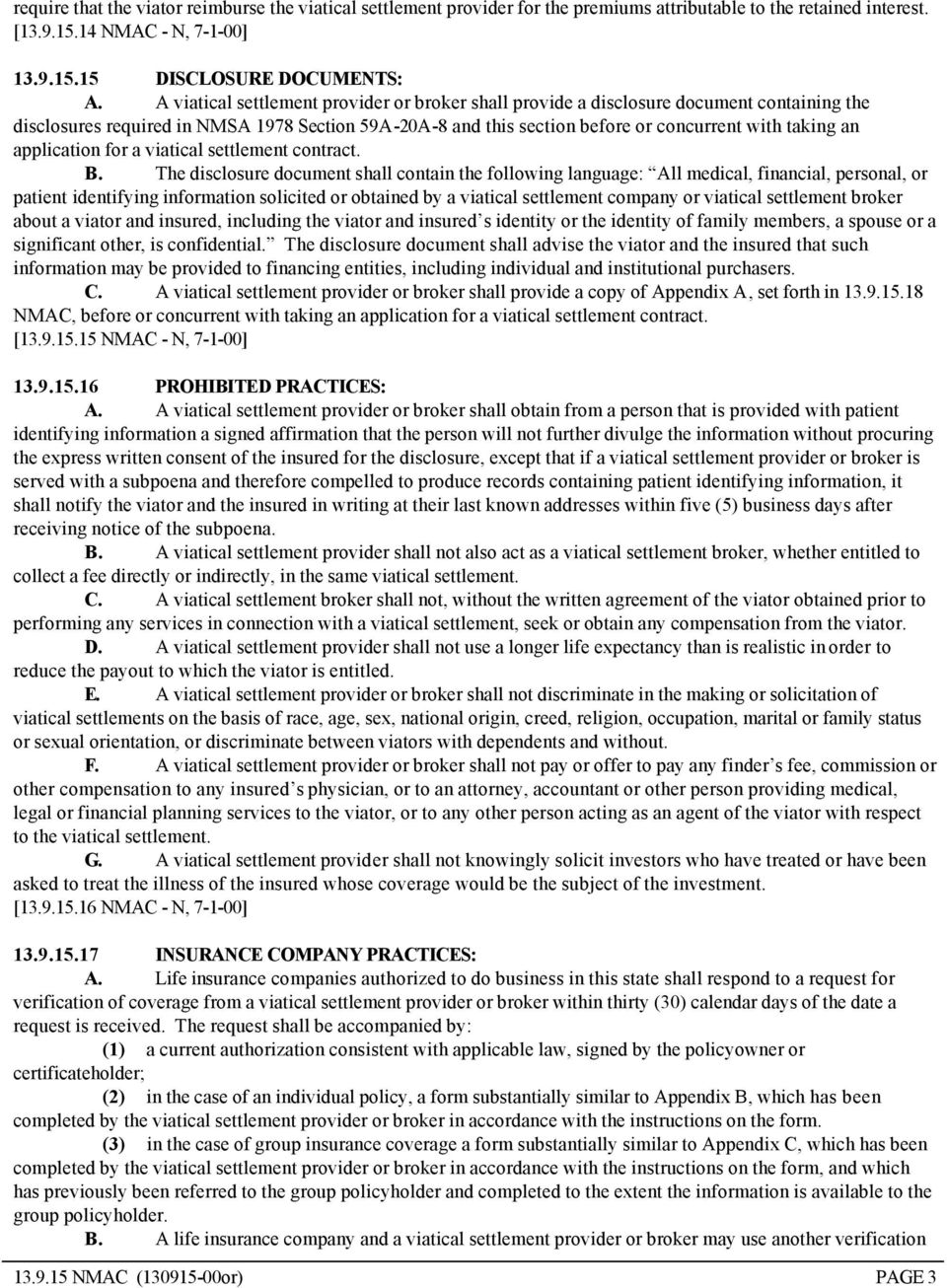 application for a viatical settlement contract. B.