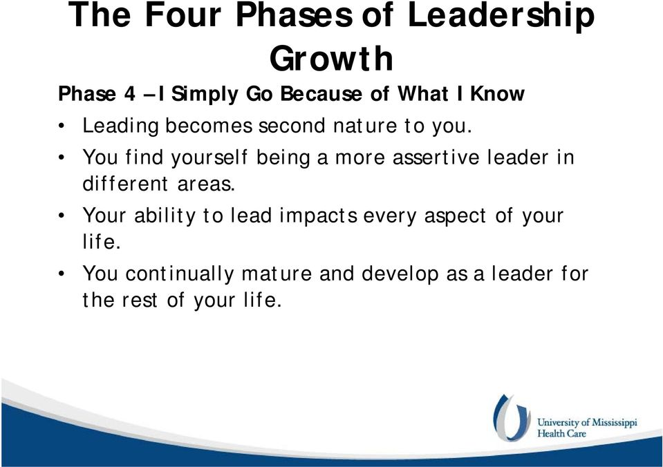You find yourself being a more assertive leader in different areas.