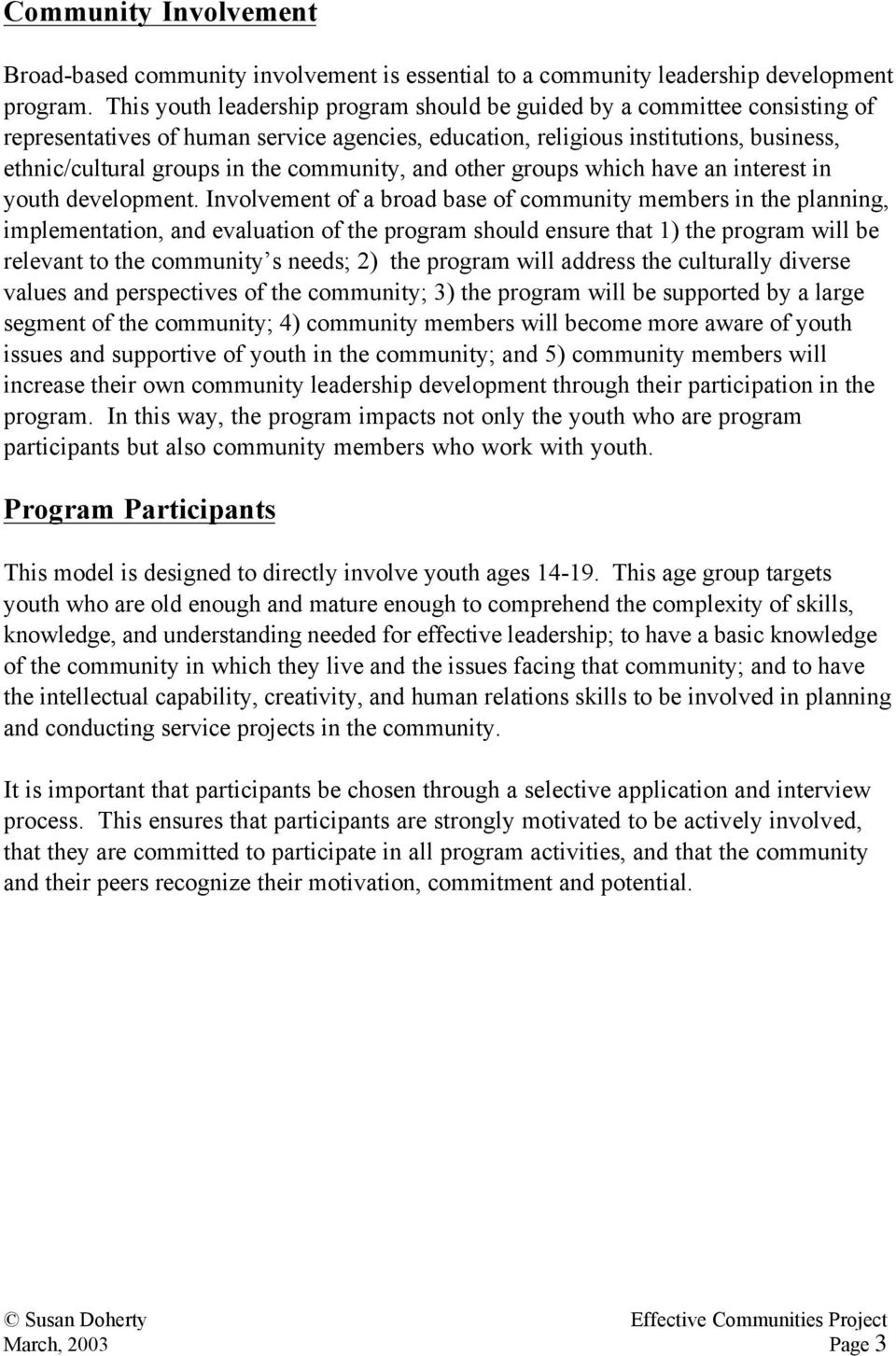 community, and other groups which have an interest in youth development.