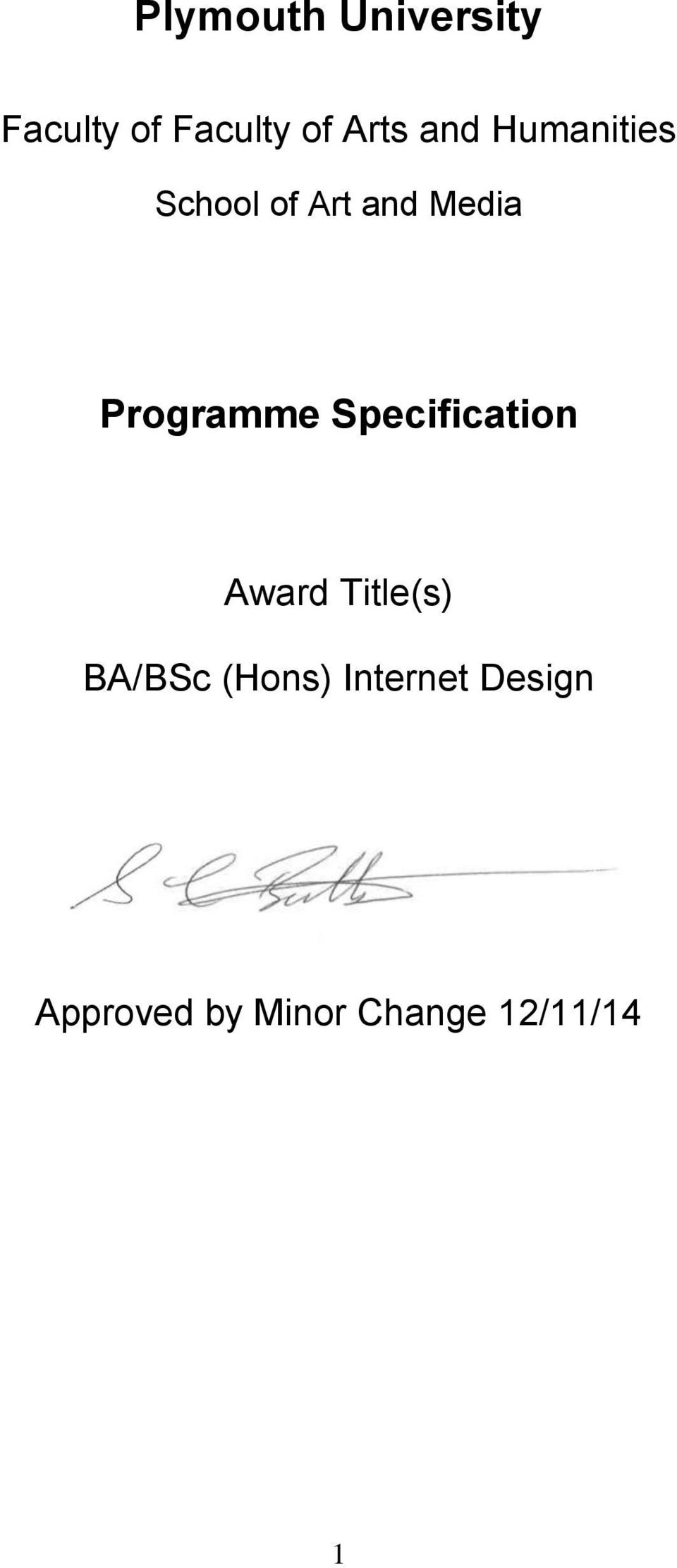 Programme Specification Award Title(s) BA/BSc