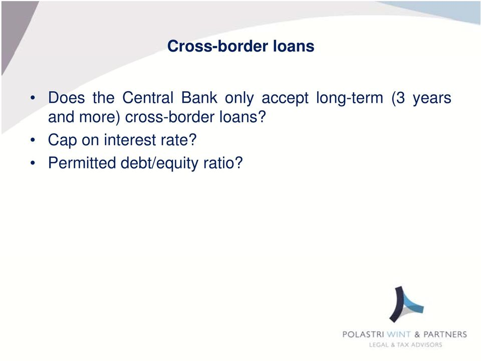 and more) cross-border loans?