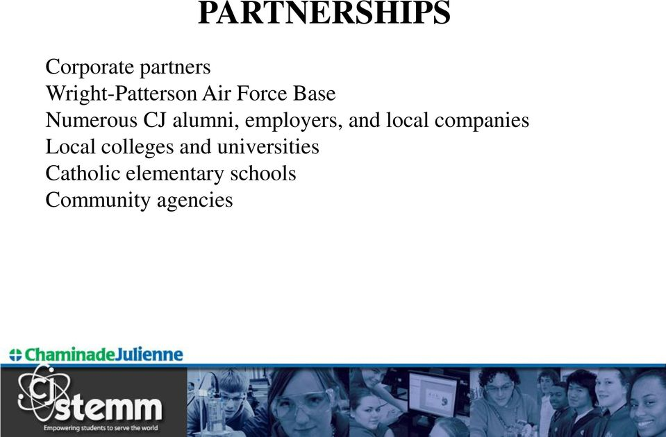 and local companies Local colleges and