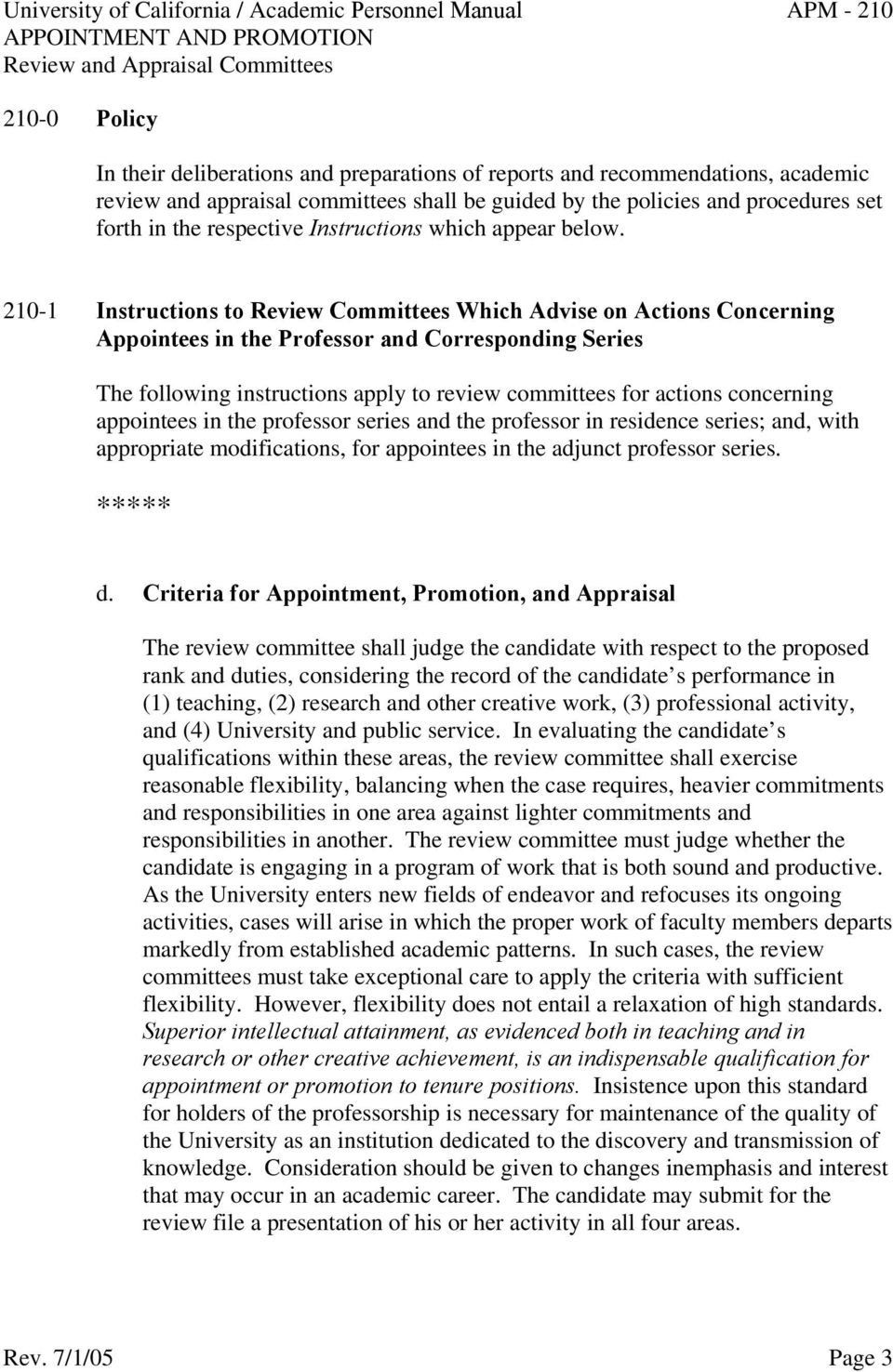 210-1 Instructions to Review Committees Which Advise on Actions Concerning Appointees in the Professor and Corresponding Series The following instructions apply to review committees for actions