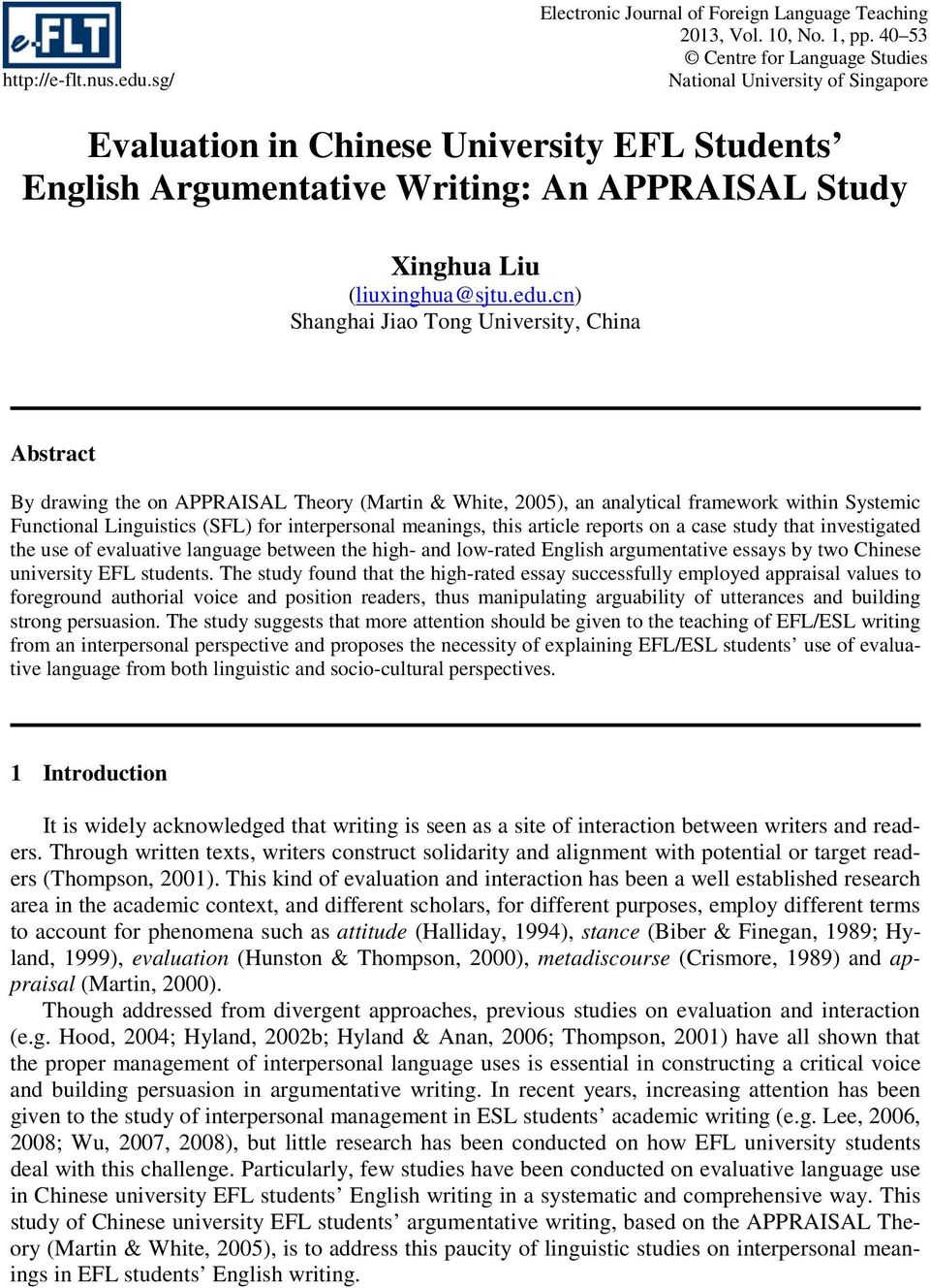 cn) Shanghai Jiao Tong University, China Abstract By drawing the on APPRAISAL Theory (Martin & White, 2005), an analytical framework within Systemic Functional Linguistics (SFL) for interpersonal
