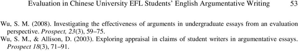 Investigating the effectiveness of arguments in undergraduate essays from an evaluation