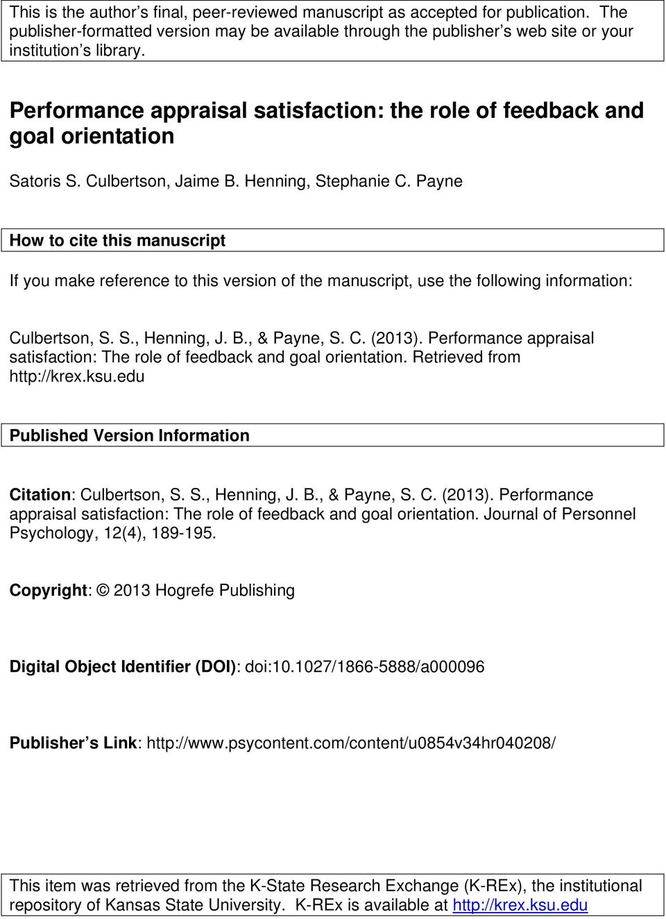 Payne How to cite this manuscript If you make reference to this version of the manuscript, use the following information: Culbertson, S. S., Henning, J. B., & Payne, S. C. (2013).