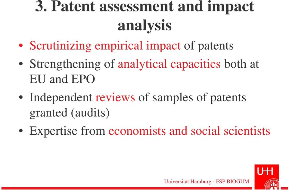capacities both at EU and EPO Independent reviews of samples