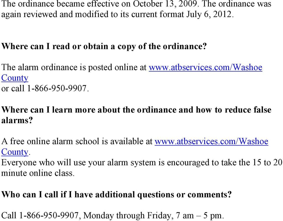 Where can I learn more about the ordinance and how to reduce false alarms? A free online alarm school is available at www.atbservices.com/washoe County.