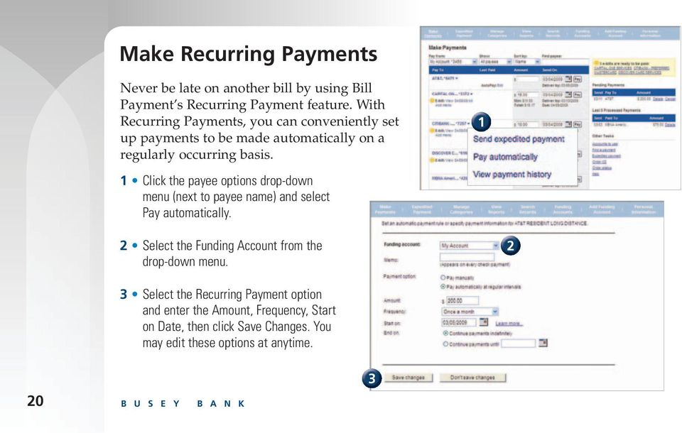 Click the payee options drop-down menu (next to payee name) and select Pay automatically.