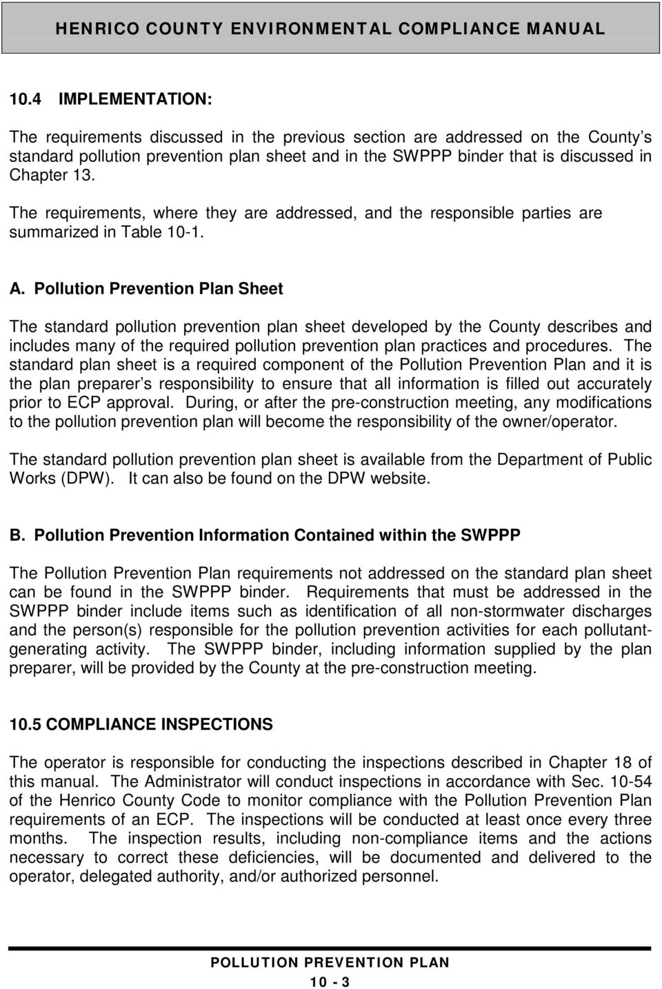 Pollution Prevention Plan Sheet The standard pollution prevention plan sheet developed by the County describes and includes many of the required pollution prevention plan practices and procedures.