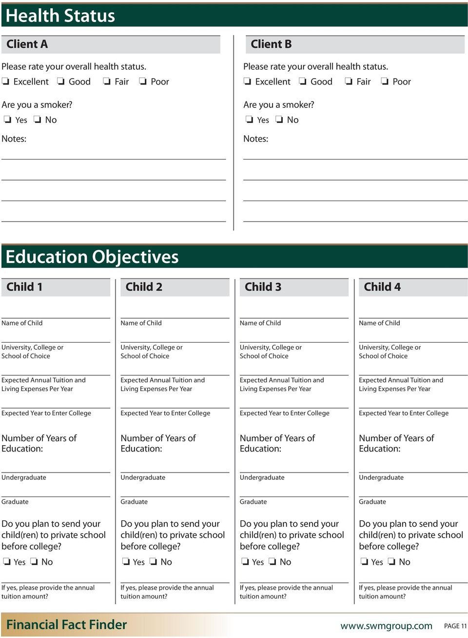 Notes: Education Objectives Child 1 Child 2 Child 3 Child 4 Name of Child Name of Child Name of Child Name of Child University, College or School of Choice University, College or School of Choice