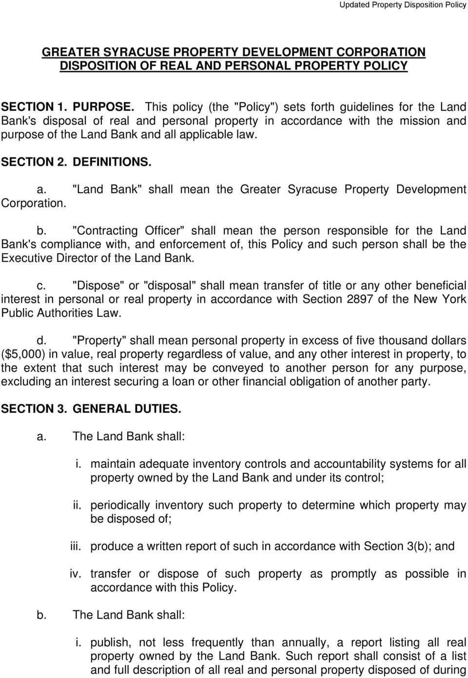 "SECTION 2. DEFINITIONS. a. ""Land Bank"" shall mean the Greater Syracuse Property Development Corporation. b."