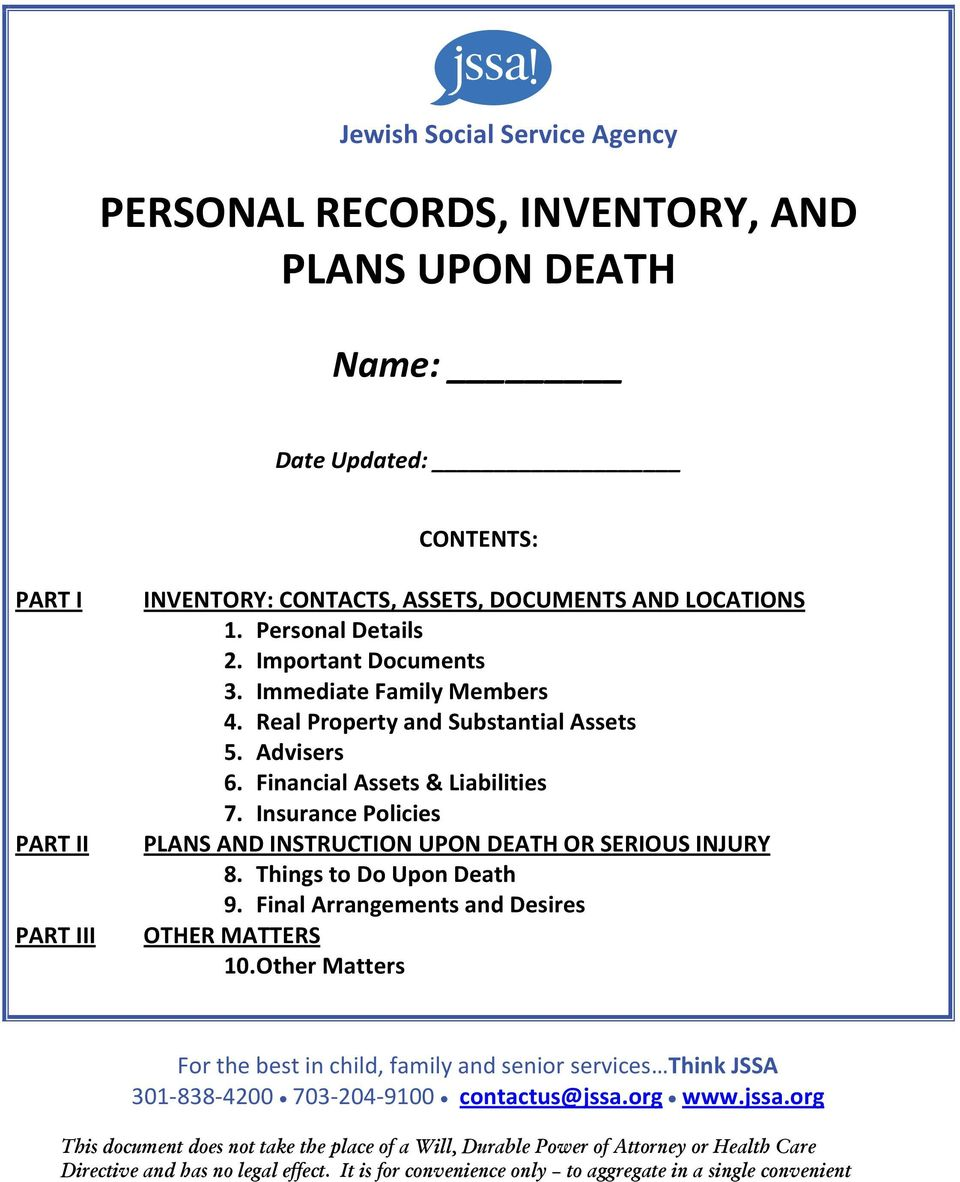 Insurance Policies PLANS AND INSTRUCTION UPON DEATH OR SERIOUS INJURY 8. Things to Do Upon Death 9. Final Arrangements and Desires OTHER MATTERS 10.
