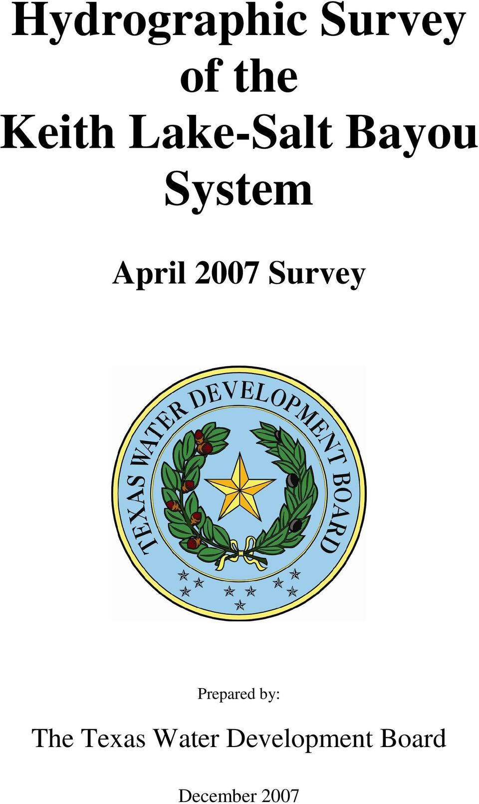 Survey Prepared by: The Texas