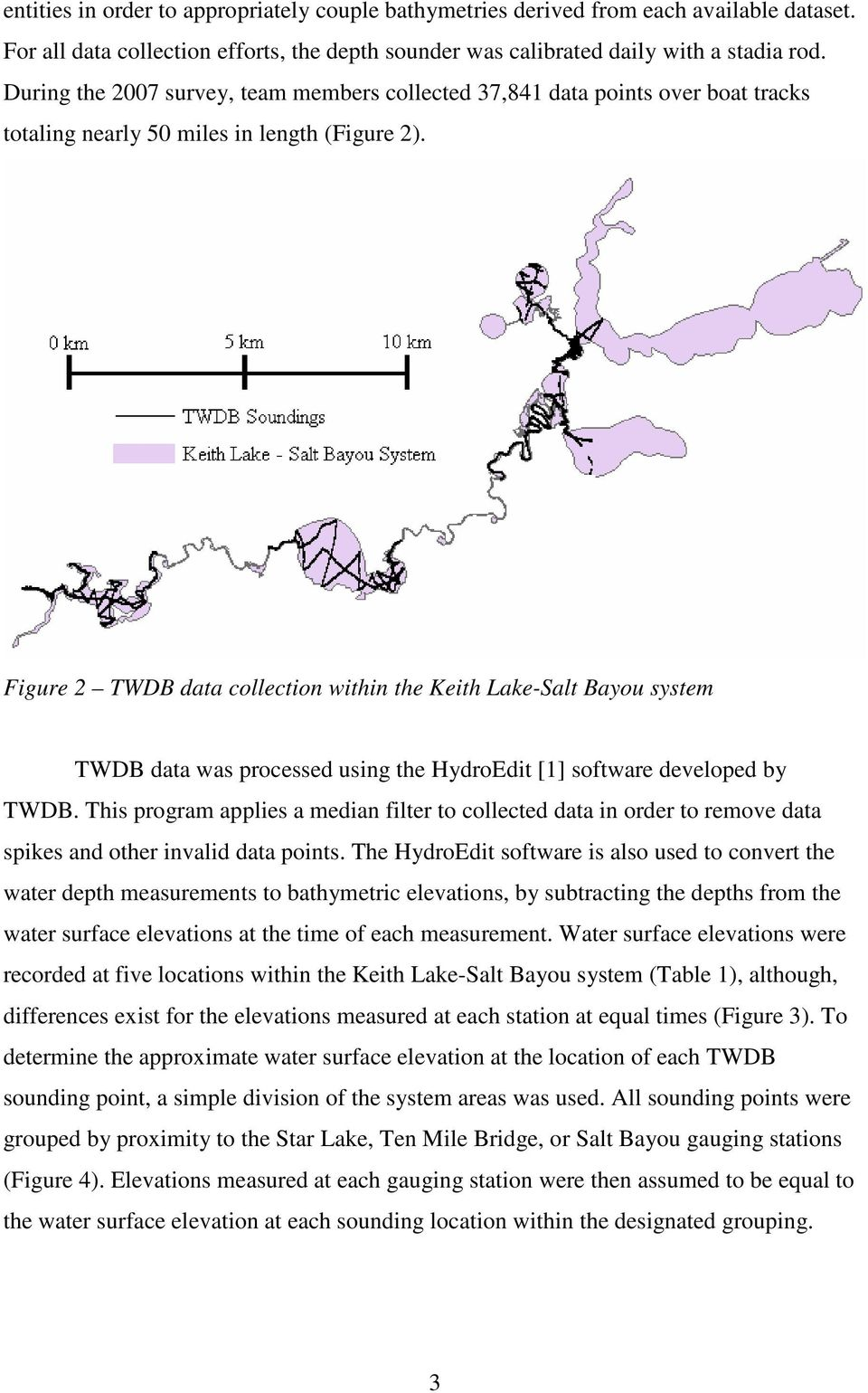 Figure 2 TWDB data collection within the Keith Lake-Salt Bayou system TWDB data was processed using the HydroEdit [1] software developed by TWDB.