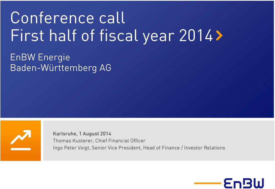 Thomas Kusterer, Chief Financial Officer Ingo Peter