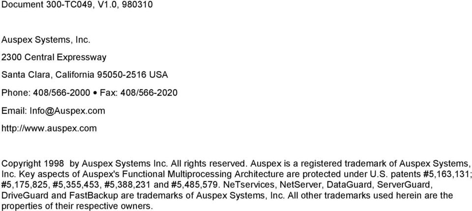 com Copyright 1998 by Auspex Systems Inc. All rights reserved. Auspex is a registered trademark of Auspex Systems, Inc.
