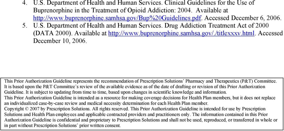 gov/./titlexxxv.html. Accessed December 10, 2006. This Prior Authorization Guideline represents the recommendation of Prescription Solutions Pharmacy and Therapeutics (P&T) Committee.