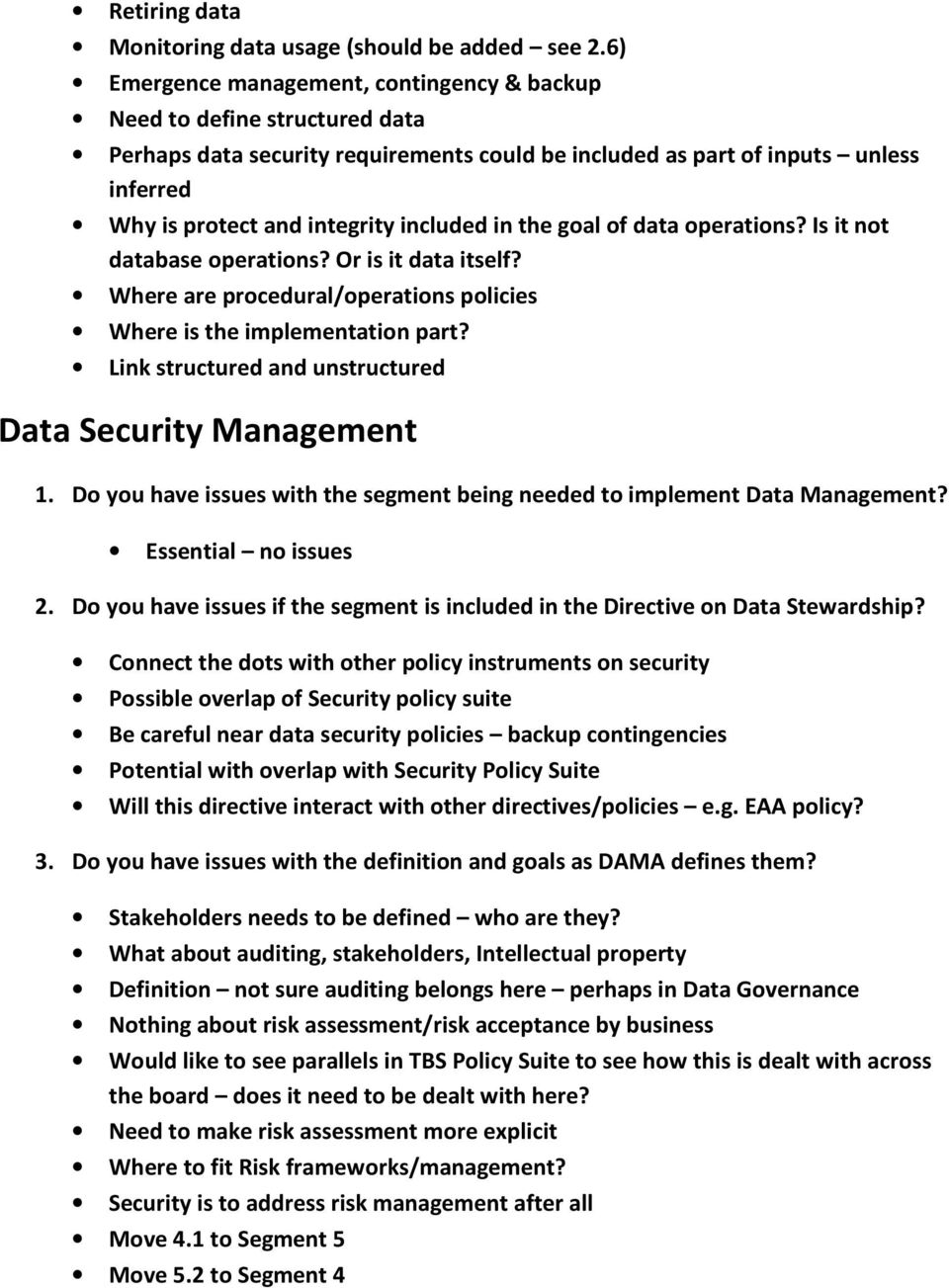 included in the goal of data operations? Is it not database operations? Or is it data itself? Where are procedural/operations policies Where is the implementation part?