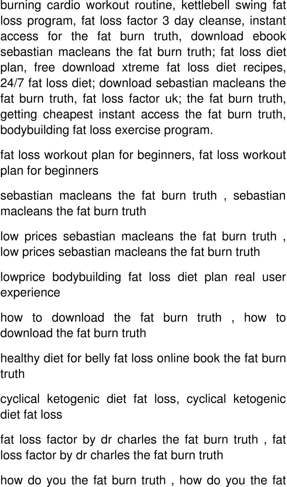 fat burn truth, bodybuilding fat loss exercise program.