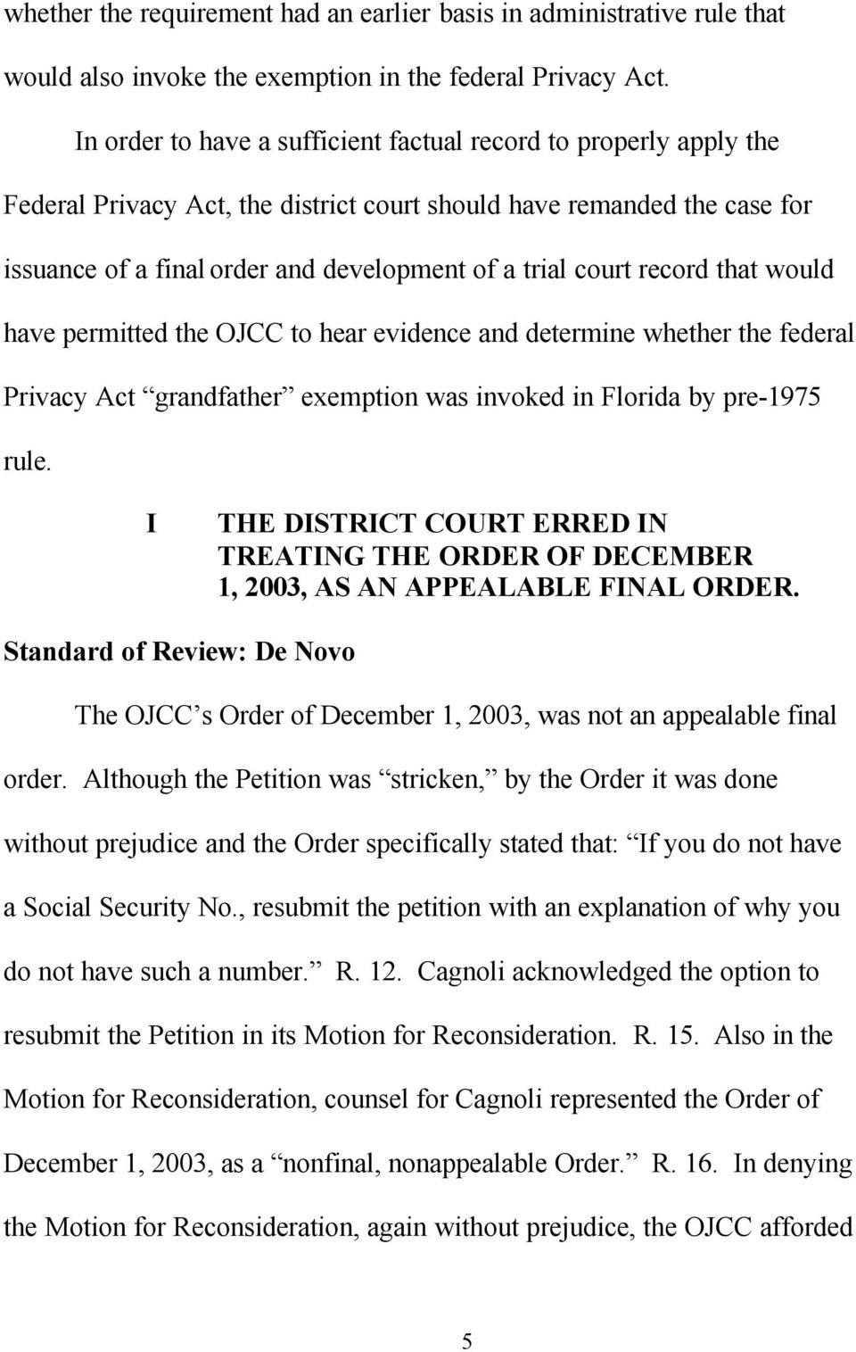 record that would have permitted the OJCC to hear evidence and determine whether the federal Privacy Act grandfather exemption was invoked in Florida by pre-1975 rule.